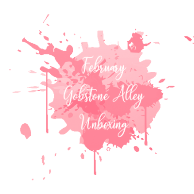 February Gobstone Alley Unboxing