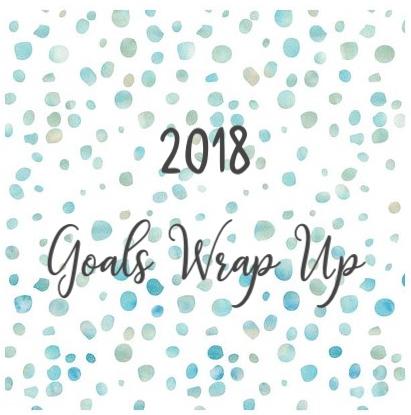 2018 Goals WrapUp