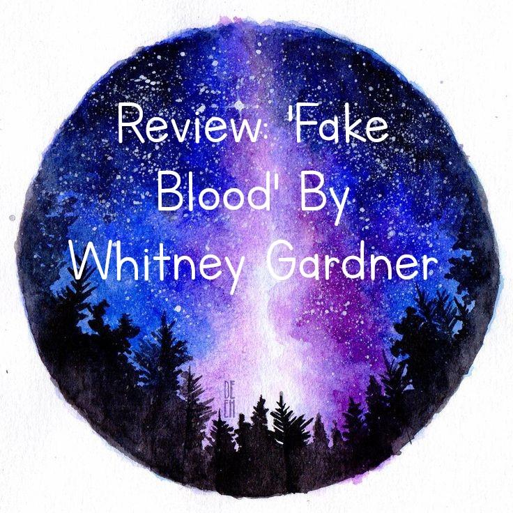 Review: 'Fake Blood' By WhitneyGardner
