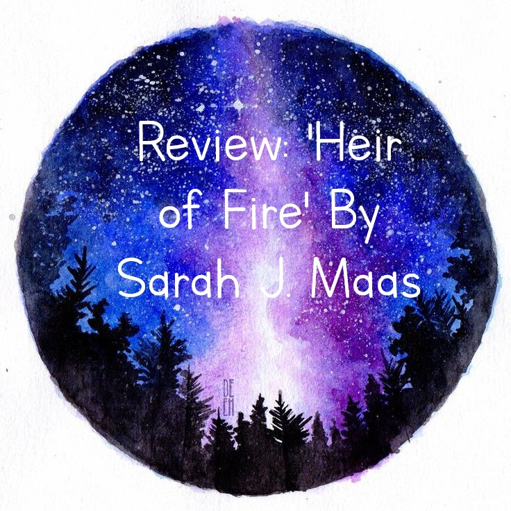 Review: 'Heir of Fire' By Sarah J.Maas