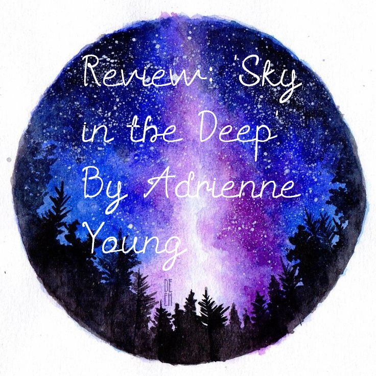 Review: 'Sky in the Deep' By AdrienneYoung