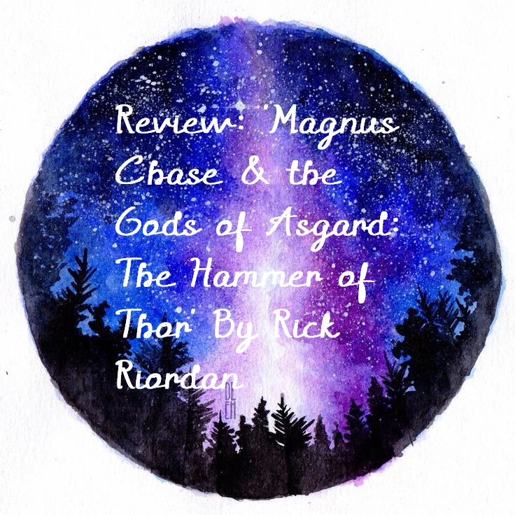 Review: 'Magnus Chase and the Gods of Asgard: The Hammer of Thor' By RickRiordan