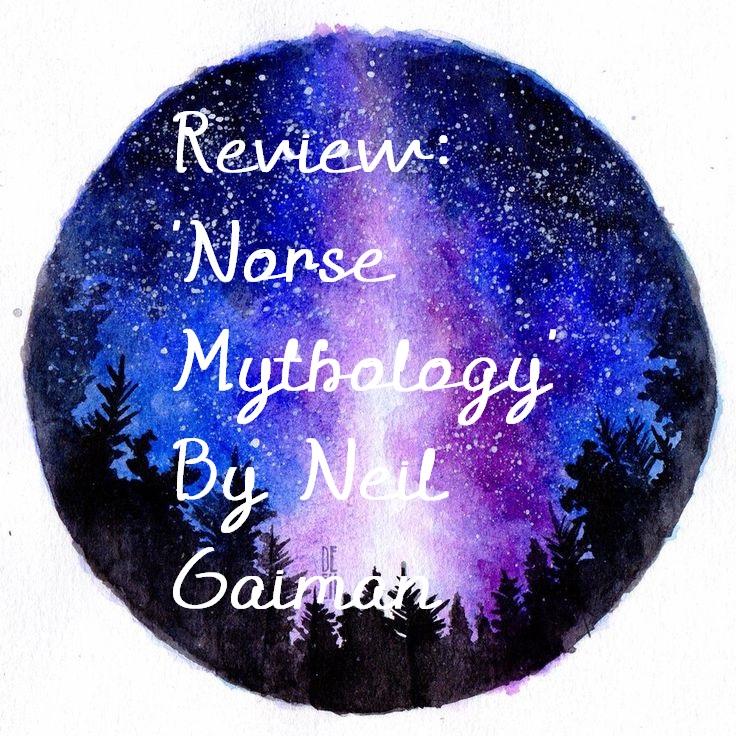 Review: 'Norse Mythology' By NeilGaiman