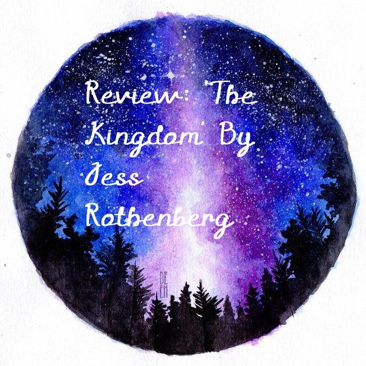 Review: 'The Kingdom' By JessRothenberg