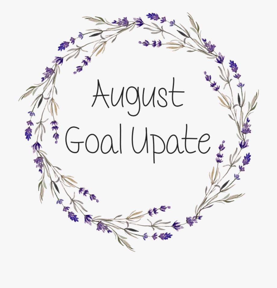 August Goal Update