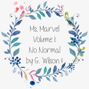 'Ms. Marvel: Volume 1: No Normal' By G. Wilson & AdrianAlphona
