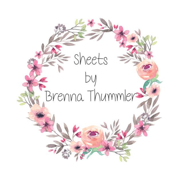Sheets by BrennaThummler