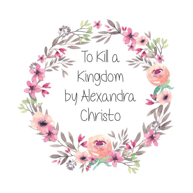 To Kill a Kingdom by Alexandra ChristoReview