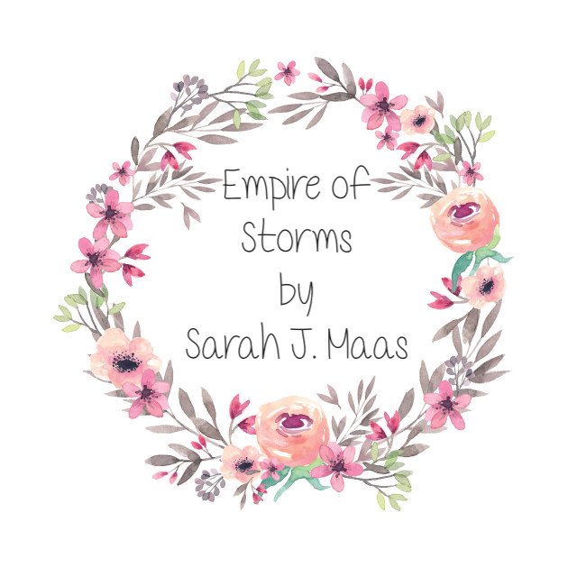Empire of Storms by Sarah J.Maas