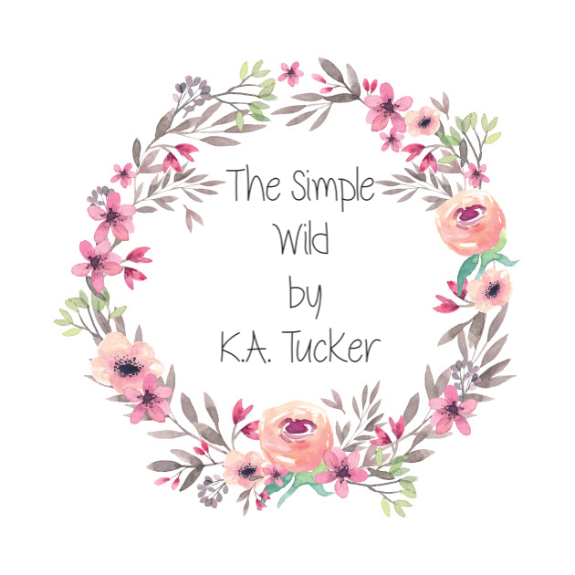 The Simple Wild by K.A.Tucker