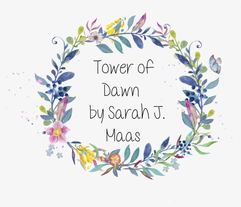 Tower of Dawn by Sarah J.Maas