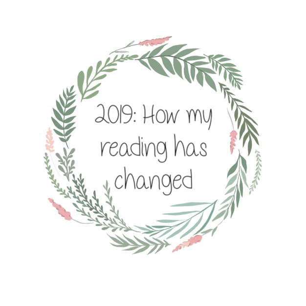 2019: How my Reading hasChanged