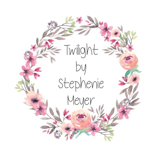 Twilight by StephanieMeyer