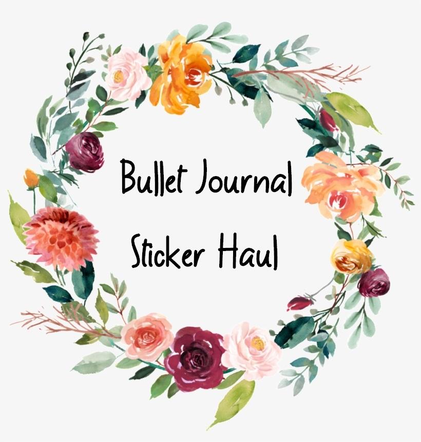 BuJo Sticker Haul