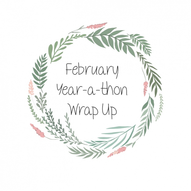 Year-a-thon: February WrapUp