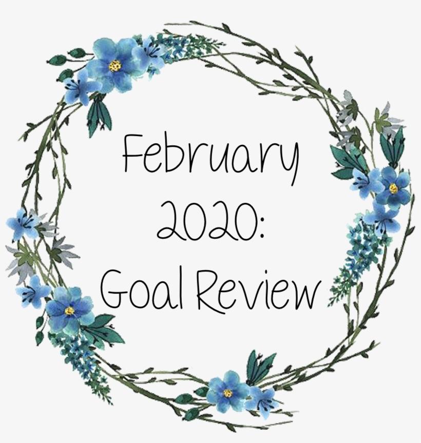 February Goal Update